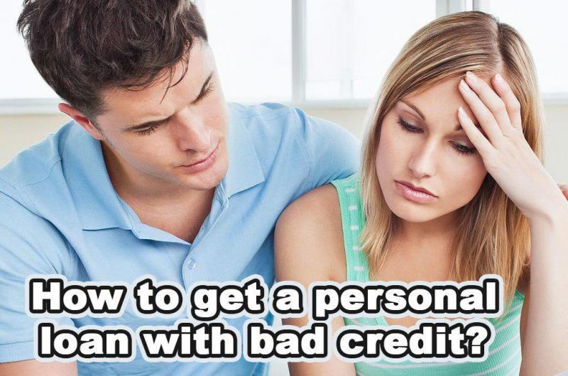 Personal Loans For Bad Credit >> How To Get A Personal Loan With Bad Credit Personal Loan
