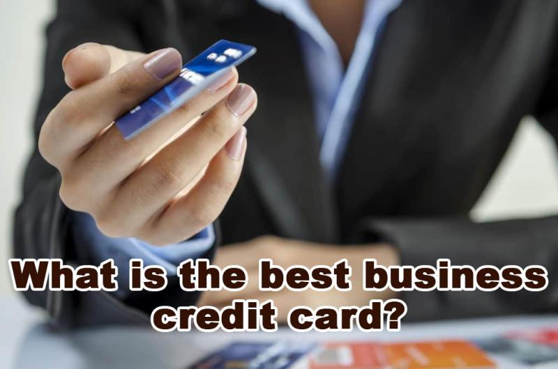 Best Business Credit Cards >> What Is The Best Business Credit Card Sredit Cards