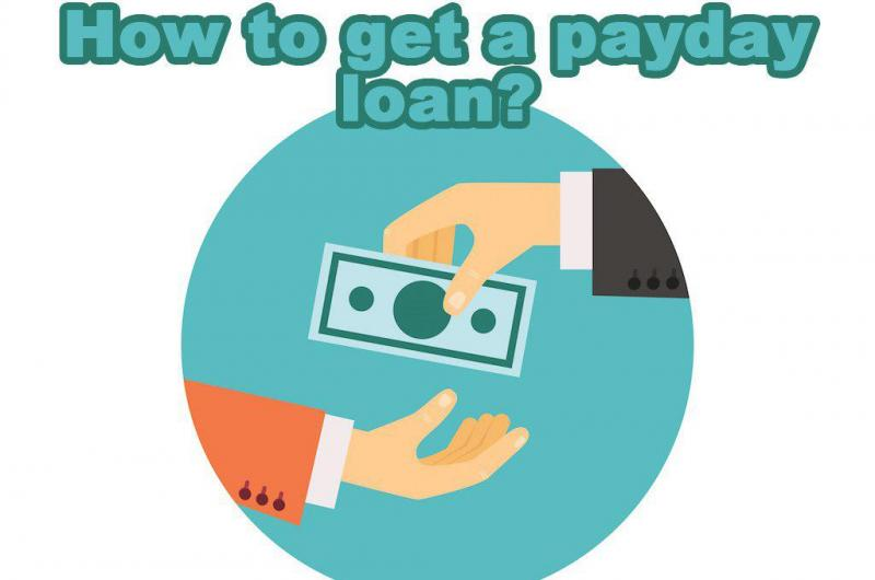 How to get a payday loan?