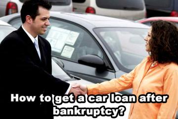 How to get a car loan after bankruptcy?